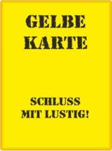 Gelbe Karte Lustig.Alb Donau Kreis Gelbe Karte Bevor Es Zu Weit Geht